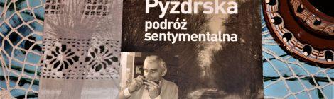 O Puszczy Pyzdrskiej nowa publikacja!